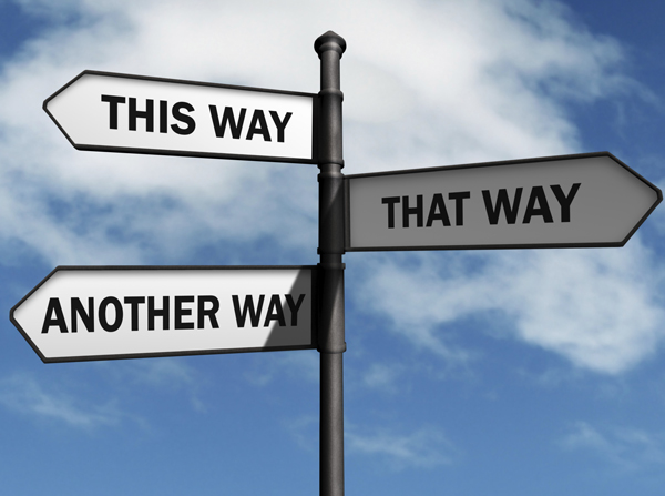 At a crossroads? Might it be time to choose a new direction?